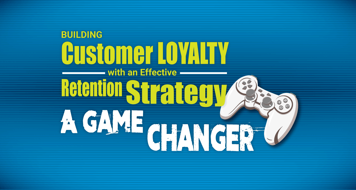Building Customer Loyalty With An Effective Customer